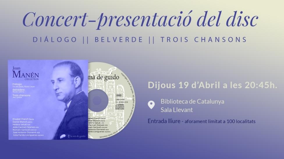 "Concert-presentació del nou CD ""Joan Manén: Diálogo, Belvedere, Trois Chansons"""