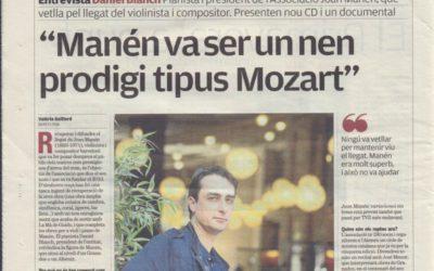 Manén va ser un nen prodigi tipus Mozart  – Entrevista al diari Avui-El Punt