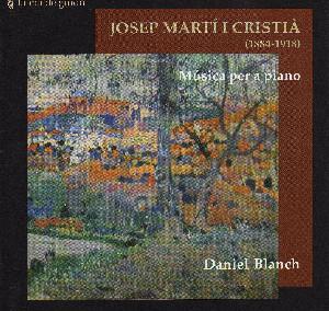 Josep Martí Cristià (1884 – 1917):  Obras para piano